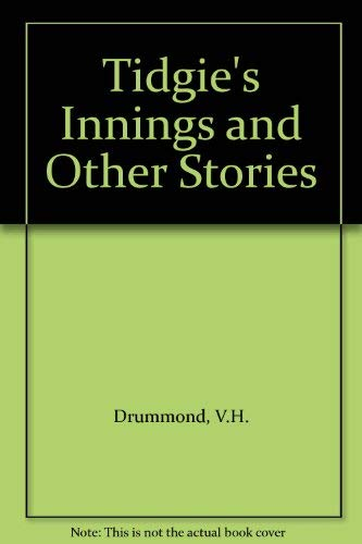Tidgie's Innings and Other Stories (009174248X) by V.H. Drummond
