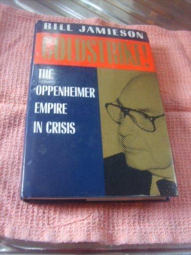 Goldstrike!: Oppenheimer Empire in Crisis: Bill Jamieson