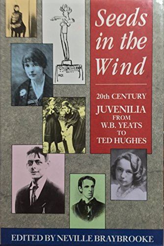 9780091742652: Seeds in the Wind: Juvenilia from H.G.Wells to Ted Hughes