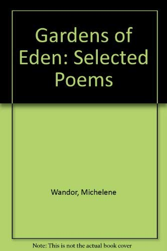 9780091742843: Gardens of Eden: Selected Poems