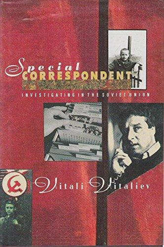 9780091742973: Special Correspondent: Investigating in the Soviet Union