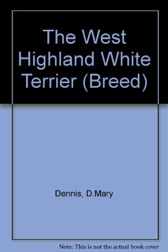 9780091743352: The West Highland White Terrier (Breed)