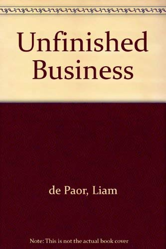 9780091743550: Unfinished Business