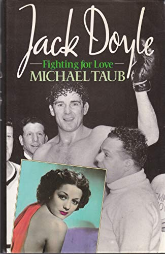 9780091743680: Jack Doyle Fighting for Love: Biography
