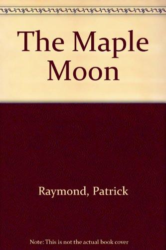 9780091743895: The Maple Moon