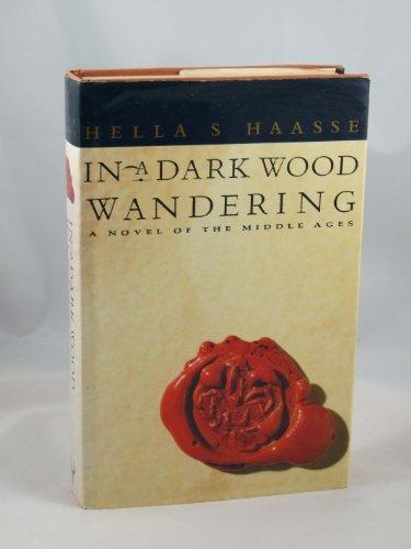 9780091744021: In a Dark Wood Wandering