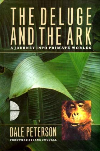 9780091744274: The Deluge and the Ark: Journey into Primate Worlds