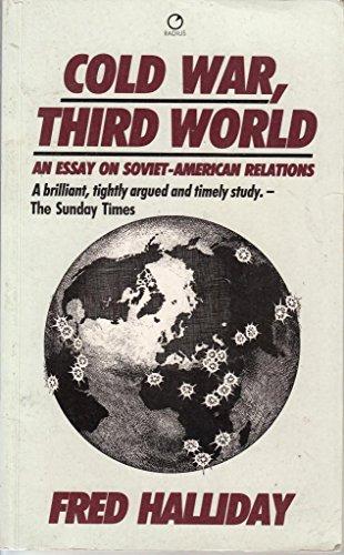 9780091744403: Cold War, Third World: Essays on Soviet-American Relations in the 1980's (Radius Books)