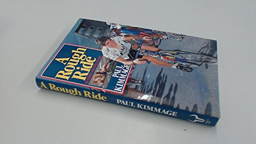 9780091744489: A Rough Ride: Insight into Professional Cycling