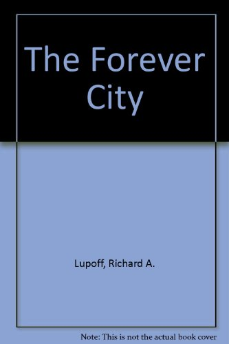 9780091744809: The Forever City