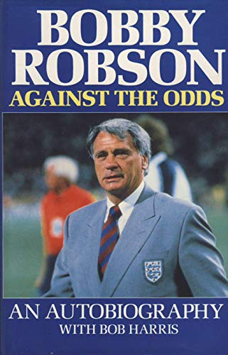 9780091744991: Against the Odds: An Autobiography