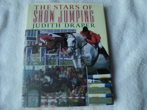 9780091745219: The Stars of Show Jumping