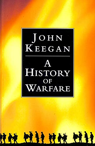 9780091745271: A history of warfare
