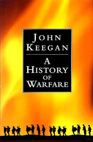 9780091745271: A History of Warfare