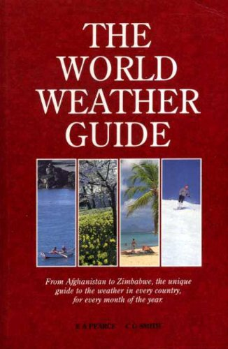 9780091745356: THE WORLD WEATHER GUIDE