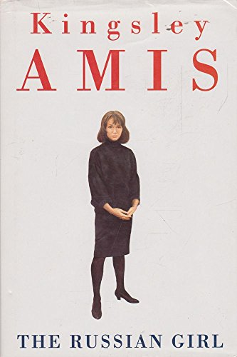 The Russian Girl: Amis, Kingsley