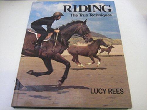 9780091745677: Riding: The True Techniques (True techniques of sport)