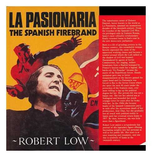 9780091745721: Pasionaria, La: The Spanish Firebrand
