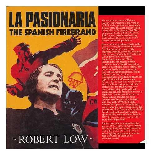 9780091745721: La Pasionaria : the Spanish Firebrand