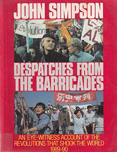 9780091745820: Despatches from the Barricades