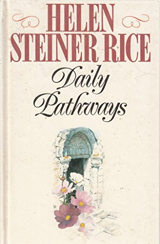 Daily Pathways: Helen Steiner Rice