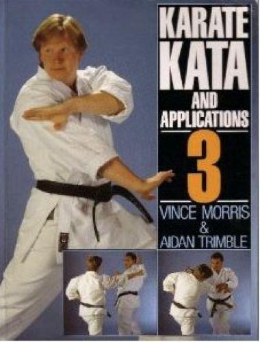 9780091745882: Karate Kata and Applications: v. 3