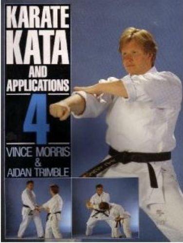 9780091745899: Karate Kata and Applications: v. 4