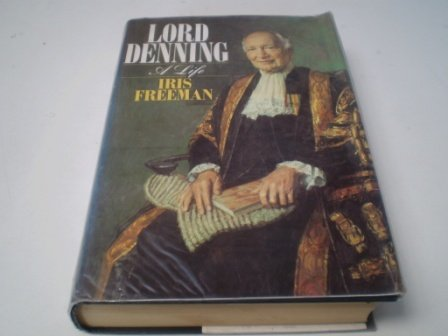 9780091745943: Lord Denning: A Life