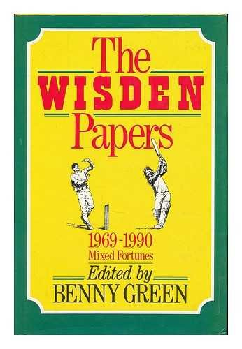 The Wisden Papers 1969-1990 ; Mixed Fortunes: Green , Benny