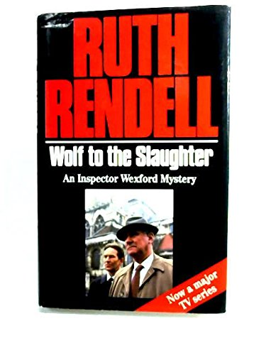 9780091746087: The fourth Wexford omnibus: Wolf to the slaughter, Put on by cunning, and The speaker of Mandarin