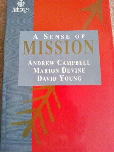 9780091746131: A Sense of Mission (Ashridge Management)