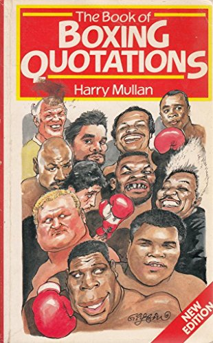 9780091746353: The Book of Boxing Quotations