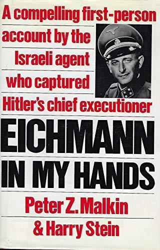 9780091746407: Eichmann In My Hands