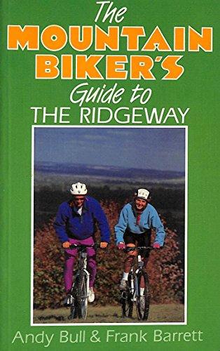 9780091746445: The Mountain Biker's Guide to the Ridgeway