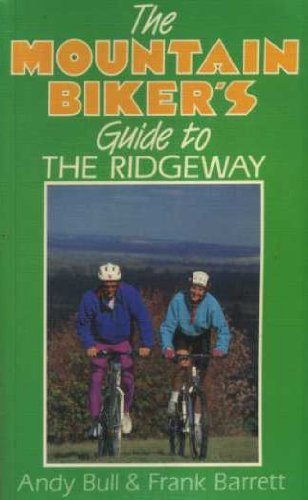 9780091746445: A Mountain Biker's Guide to the Ridgeway