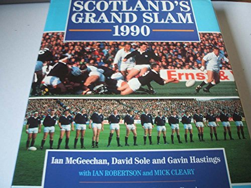 9780091746490: Scotland's Grand Slam, 1990