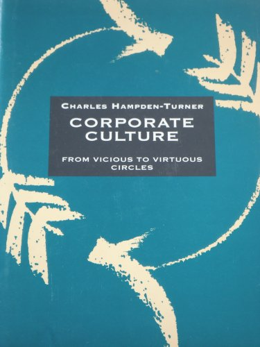 9780091746650: Corporate Culture: From Vicious to Virtuous Circles