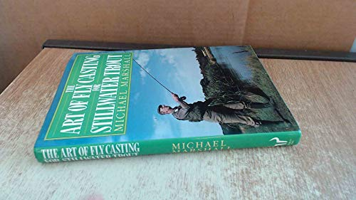 9780091746681: The Art of Fly Casting for Still Water Trout