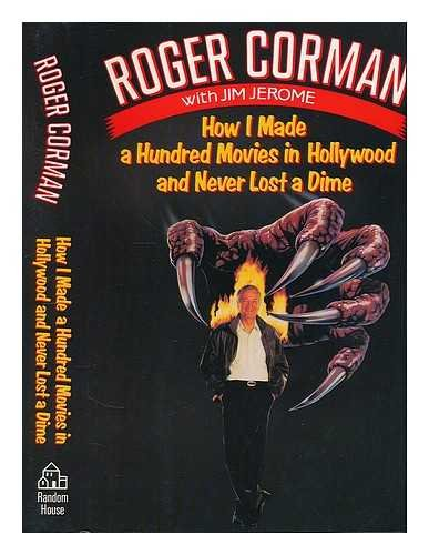 9780091746797: How I Made a Hundred Movies in Hollywood and Never Lost a Dime