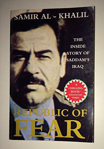 9780091746834: Republic of Fear: Saddam's Iraq