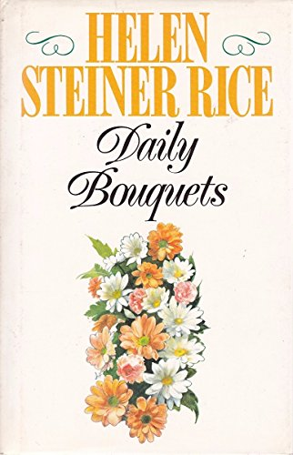Daily Bouquets: Helen Steiner Rice