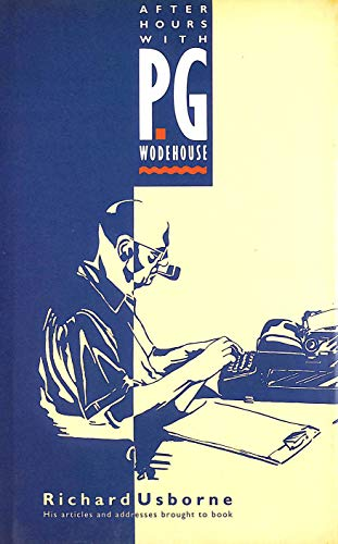 9780091747121: After Hours with P.G. Wodehouse