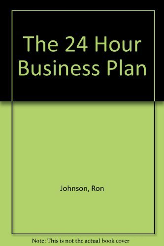 9780091747169: The 24 Hour Business Plan