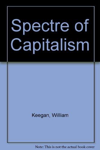 9780091747473: Spectre of Capitalism