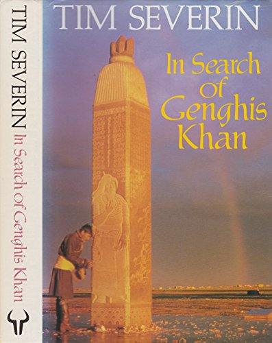 9780091747794: In Search of Genghis Khan