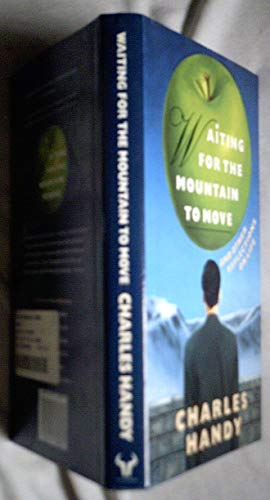 9780091748081: Waiting for the Mountain to Move: And Other Reflections on Life