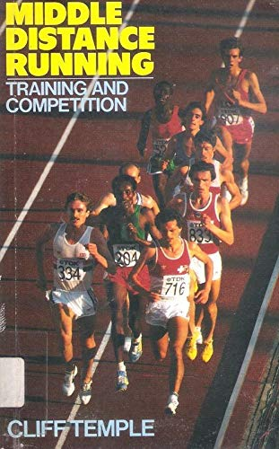 9780091748159: Middle Distance Running: Training and Competition