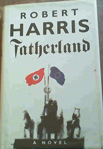 Fatherland ***UNC PROOF****: Harris, Robert