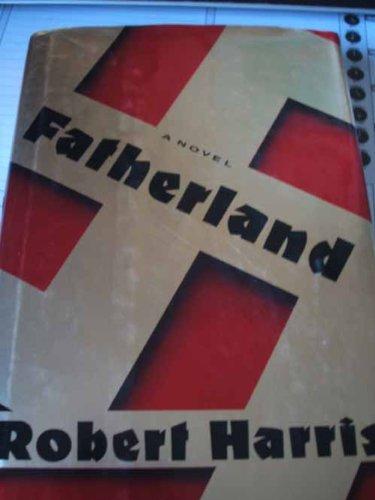 9780091748272: Fatherland