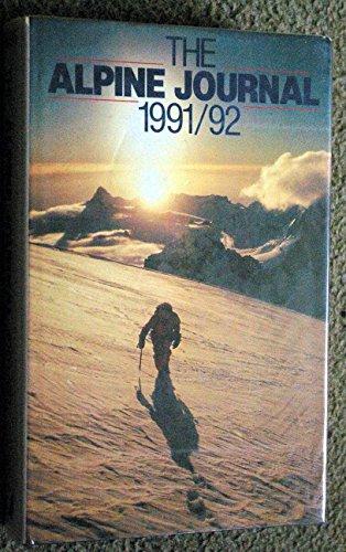 9780091748418: The Alpine Journal 1991-92